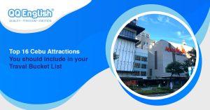 Top 16 Cebu Attractions