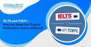 IELTS and TOEFL